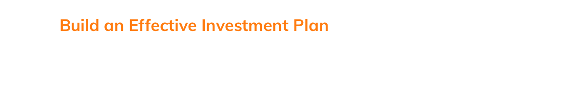 Build_an_Effective_Investment_Plan