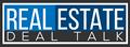 RealEstateDealTalk_Logo-c4c2b06d374dd1c6474da46afdd50390