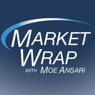 market-wrap-with-moe-ansari-a1f2557c018e19e8f76e8fb981f1df4a